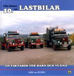 Lilla Boken Om Lastbilar - En Faktabok För Barn Och Vuxna