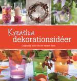 Kreativa Dekorationsidéer - Orginella Idéer För Ett Vackert Hem