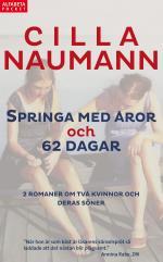 Springa Med Åror ; 62 Dagar