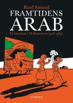 Framtidens Arab - En Barndom I Mellanöstern (1978-1984). Del 1