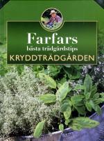 Farfars Bästa Trädgårdstips - Kryddträdgården