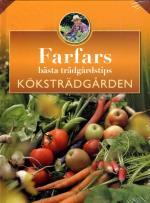 Farfars Bästa Trädgårdstips - Köksträdgården