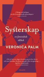Systerskap - En Feministisk Idébok