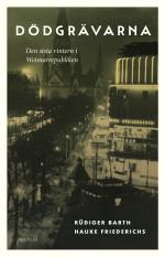 Dödgrävarna - Den Sista Vintern I Weimarrepubliken