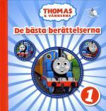 Thomas & Vännerna. De Bästa Berättelserna 1