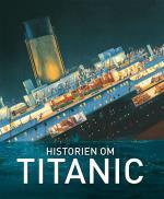 Historien Om Titanic