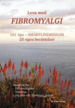 Leva Med Fibromyalgi - 101 Tips - Smärtlindring