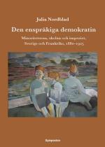 Den Enspråkiga Demokratin - Minoriteterna, Skolan Och Imperiet, Sverige Och Frankrike, 1880-1925
