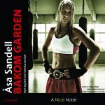Bakom Garden - Ett Boxarliv I Tio Ronder