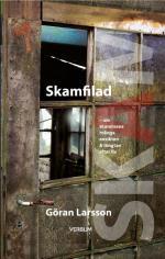 Skamfilad - Om Skammens Många Ansikten & Längtan Efter Liv