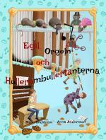 Egil, Orgeln Och Hullerombullertanterna