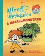 Alfred Upptäckaren & Metallmonstren
