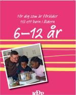 Vägledningshäfte För Föräldrar Till Barn 6-12 År