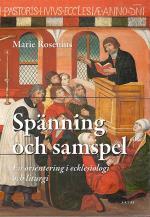 Spänning Och Samspel - En Orientering I Ecklesiologi Och Liturgi