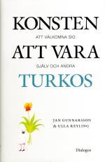 Konsten Att Vara Turkos - Att Välkomna Sig Själv Och Andra