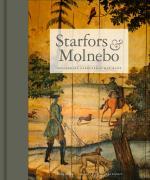 Starfors & Molnebo - Uppländska Herrgårdar Med Anor