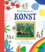 Första Boken Om Konst - Med Många Gör-det-själv-projekt