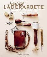 Lone Wolf Läderarbete - En Hantverksbok