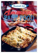 American Fast Food - Snabbmat I Lugn Och Ro