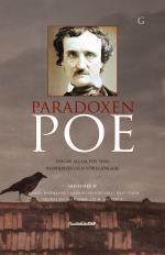 Paradoxen Poe - Edgar Allan Poe Som Inspiratör Och Föregångare