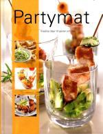 Partymat - Kreativa Idéer Till Gäster Och Fest