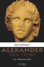 Alexander Den Store - Till Världens Ände
