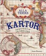 Alla Tiders Kartor - Perspektiv På Världen