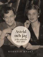Astrid Och Jag - 50 Års Arbetsliv