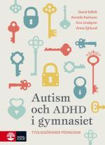 Autism Och Adhd I Gymnasiet - Tydliggörande Pedagogik