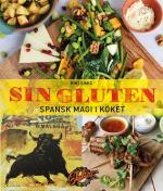 Sin Gluten - Spansk Magi I Köket