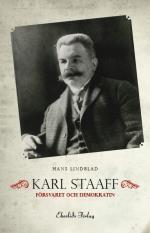 Karl Staaff, Försvaret Och Demokratin