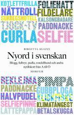 Nyord I Svenskan- Blogg, Fulbryt, Pudla, Rondellhund Och Andra Nytillskott