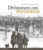 Drömmen Om Stormakten - Erik Dahlberghs Sverige