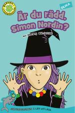 Är Du Rädd, Simon Nordin?
