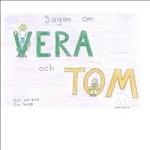 Sagan Om Vera Och Tom