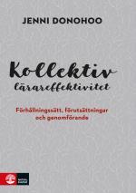 Kollektiv Lärareffektivitet - Förhållningssätt, Förutsättningar Och Genomförande