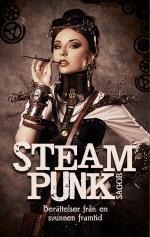 Steampunk-sagor - Berättelser Från En Svunnen Framtid