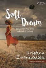 Soft Dream - En Roman Om Utmattning