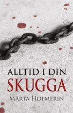 Alltid I Din Skugga