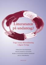 Litteraturen På Undantag? Unga Vuxnas Fiktionsläsning I Dagens Sverige