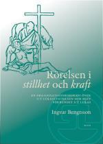 Rörelsen I Stillhet Och Kraft - En Organisationsbiografi Över S-t Lukasstiftelsen Och Blev Förbundet S-t Lukas