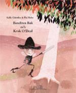 Banditen Bak Och Krok O`deal
