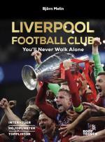 Liverpool Football Club - You`ll Never Walk Alone