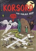 Korsord Och Kusliga Kryp 9-11 År