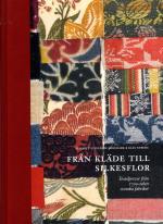 Från Kläde Till Silkesflor - Textilprover Från 1700-talets Svenska Fabriker
