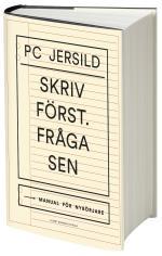 Skriv Först. Fråga Sen - Manual För Nybörjare