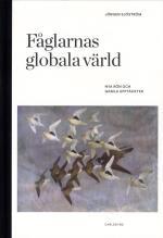 Fåglarnas Globala Värld - Nya Rön Och Gammal Kunskap