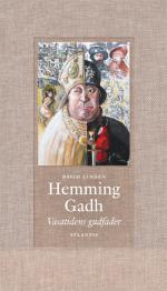 Hemming Gadh - Vasatidens Gudfader