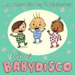 Vi Går På Babydisco