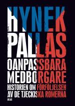 Oanpassbara Medborgare - Historien Om Förföljelsen Av De Tjeckiska Romerna